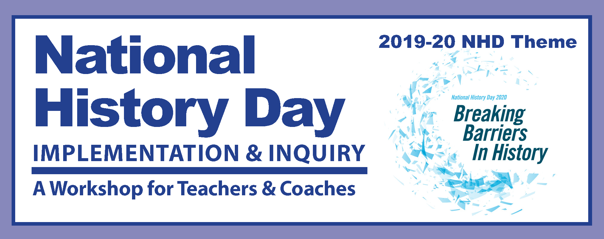 National History Day: Implementation & Inquiry