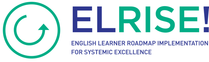 EL RISE! The English Learner Roadmap Elementary Teacher Strand
