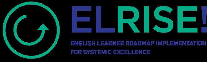 EL RISE! The English Learner Roadmap Elementary Teacher Strand Modules 1-2 (Cohort 2)